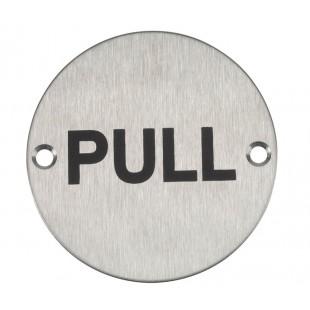 Pull Door Sign in Satin Stainless Steel